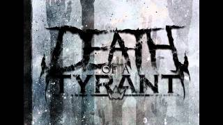 "Death of a Tyrant - ""Of Lions and Serpents"""