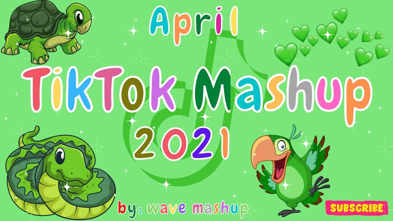 TikTok Mashup 2021 April 🍋🍊Not Clean🍋🍊