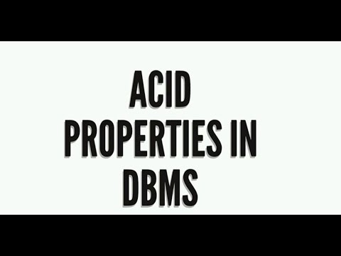 Acid Properties in DBMS | Atomicity, Consistency, Isolation and Durability