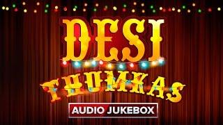 Desi Thumkas | Audio Jukebox