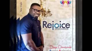 Rejoice_ Dayo Omotunde