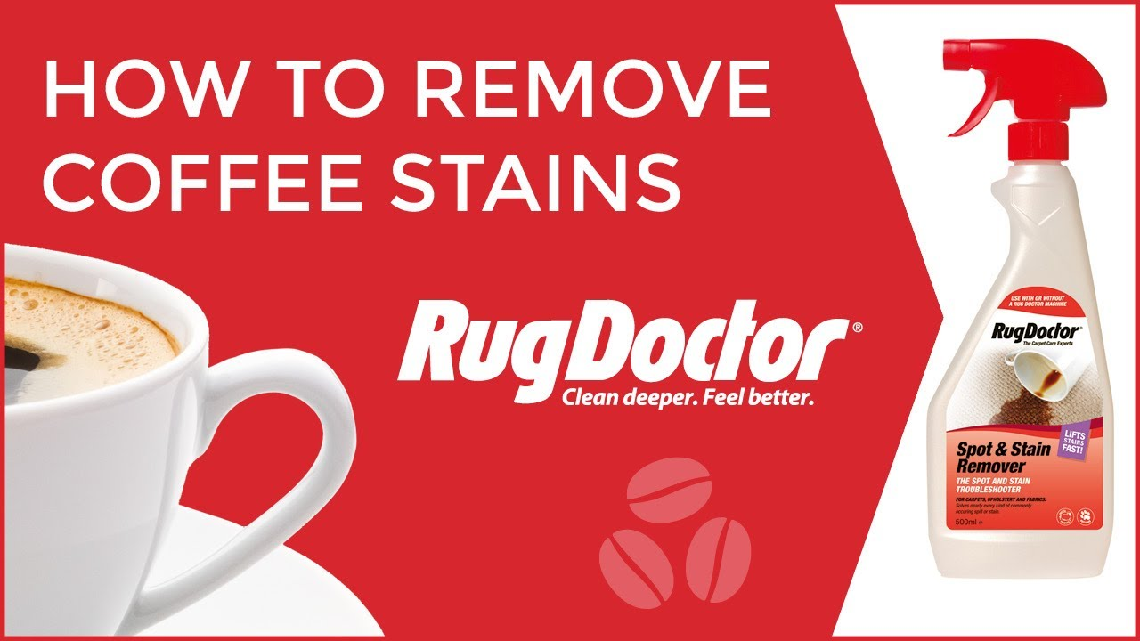 How To Remove Coffee Stains >> How To Remove Coffee Stains From Carpets Rug Doctor Youtube
