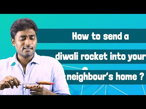How to send a Diwali rocket to your neighbor's house?