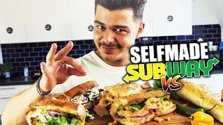 Selfmade VS Subway