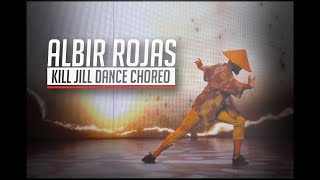 Kill Jill Dance Choreography Show by Albir Rojas 2017