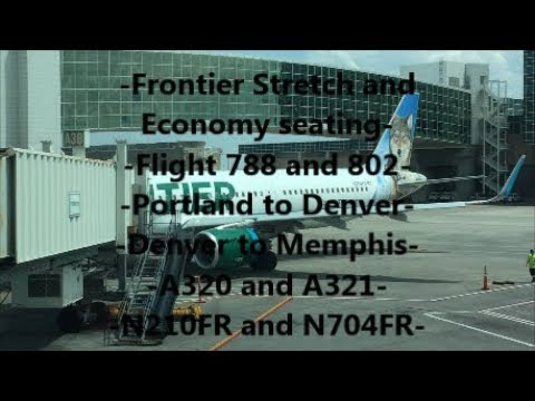 **TRIP REPORT** Frontier Airlines | PDX-DEN and DEN-MEM | A320 and A321