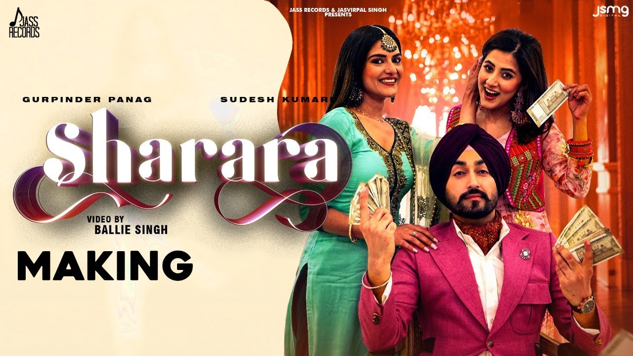 Sharara | Making | Gurpinder Panag | Sudesh Kumari | Gill Raunta New Punjabi Songs 2021