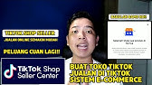 2 Cara Upload Produk Di Tiktok Shop Seller Youtube