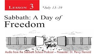 2019 Q3 Lesson 03 – Sabbath: A Day of Freedom