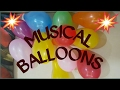 Musical Balloons (Fun Game)(Kids Party Game)🎺🎻🎶🎵♩