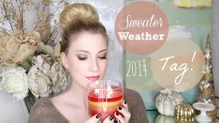 Sweater Weather Tag!! ♥ 2014 Thumbnail
