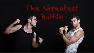 The Greatest Battle...Self is the Enemy that must be conquered daily!!