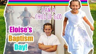 Eloise's Baptism Day! LDS, Mormon Baptism Vlog #bigfamilyvlog