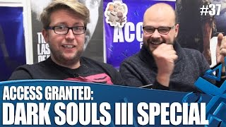 Access Granted: Dark Souls III Special!