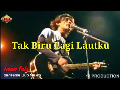Free Download Tutorial Tak Biru Lagi Lautku .. Iwan Fals .  (album Opini 1982)   Jup Majen (cover) Mp3 dan Mp4
