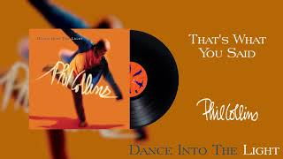 Phil Collins - That's What You Said (2016 Remaster Official Audio)