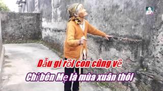 Karaoke Mùa Xuân Của Mẹ [ Beat Chuẩn ]