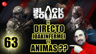 BLACK SQUAD EN DIRECTO PC ESPAÑOL MULTIJUGADOR GAMEPLAY #63 GAME JUEGO GRATIS EN STEAM.