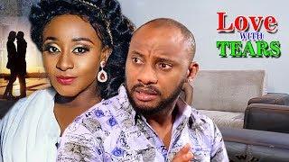 Love With Tears Season 1&2 - (Yul Edochie) Nigerian Nollywood Movie Full HD   1080p