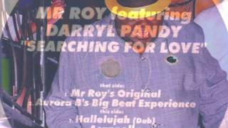 "Mr Roy Featuring Darryl Pandy - Searching For Love (7"" Radio Mix)"