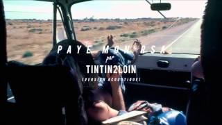 Tintin2Loin - Paye Mon RSA (Version Acoustique) [JV.COM 18-25]