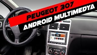 Peugeot 307 Android Multimedya Sistemi Montaj Uygulaması