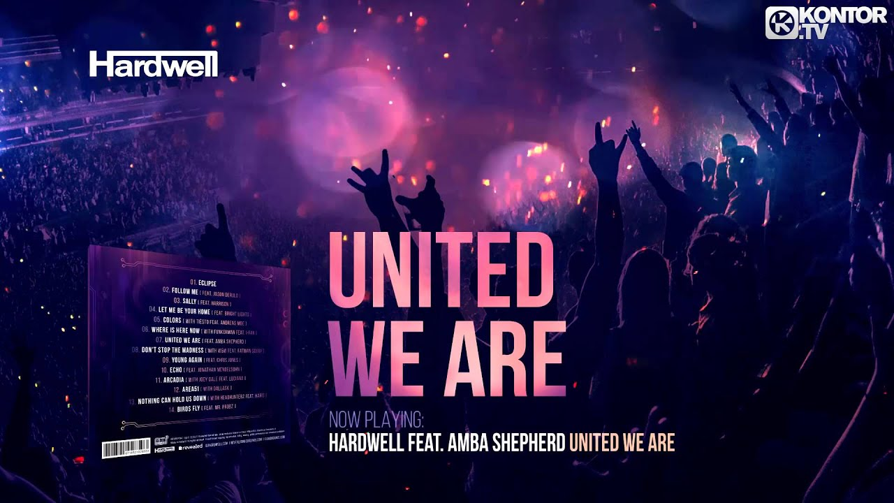 Hardwell - United We Are (Official Minimix HD)