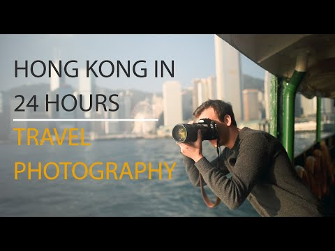 Travel Photography – Photographing Hong Kong in 24 hours…ish
