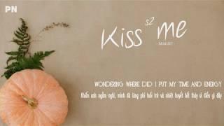 Kiss Me - MAGIC!   Lyrics + Vietsub.