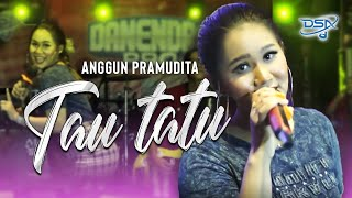 Download lagu Anggun Pramudita  - Tau Tatu [OFFICIAL]