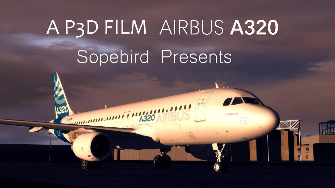A P3D Film - Airbus A320 - Screenshots - Flight Sim Labs Forums