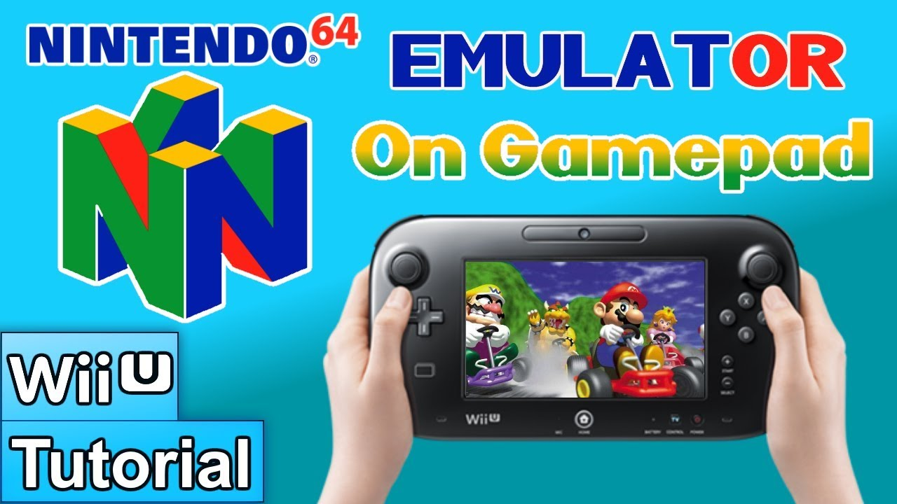 How to Soft-Mod WiiU: Pt 13 - Install an Overclocked N64 Emulator w/  Gamepad Controls