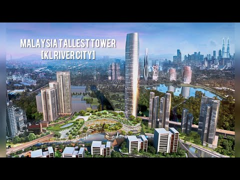 Malaysia Tallest Tower (KL RIVER CITY)