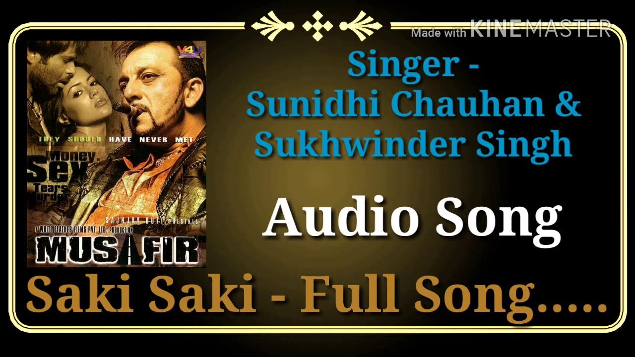 Download Saki Saki   Musafir   Sunidhi Chauhan, Sukhwinder Singh