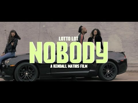 """Lotto Lot """"Nobody"""" A Kendall Mathis Film"""