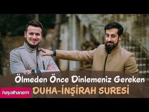 Ölmeden Önce Dinlemeniz Gereken DUHA Ve İNŞİRAH Suresi - Mehmet Yıldız - Osman Bostancı