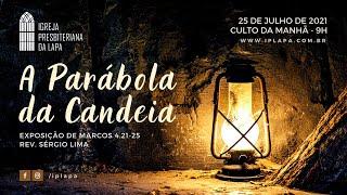 """""""A Parábola da Candeia"""""""
