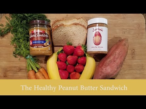 How to Make A Healthy Peanut Butter and Jelly Sandwich