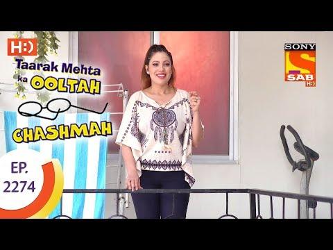 Taarak Mehta Ka Ooltah Chashmah - तारक मेहता - Ep 2274 - 22nd August, 2017