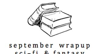 Sept Wrapup: Fantasy, Paranormal & SciFi