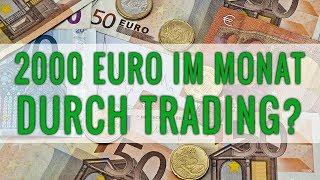 2000 Euro im MONAT durch TRADING?