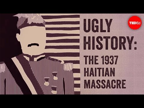 Video image: Ugly History: The 1937 Haitian Massacre - Edward Paulino