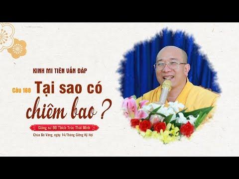 Tại Sao Có Chiêm Bao? | Kinh Mi Tiên Vấn Đáp - Câu 168 | Thầy Thích Trúc Thái Minh