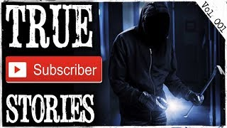 Break In & Creepy Van Stories | 10 True Scary Subscriber Submission Horror Stories (Vol. 001)