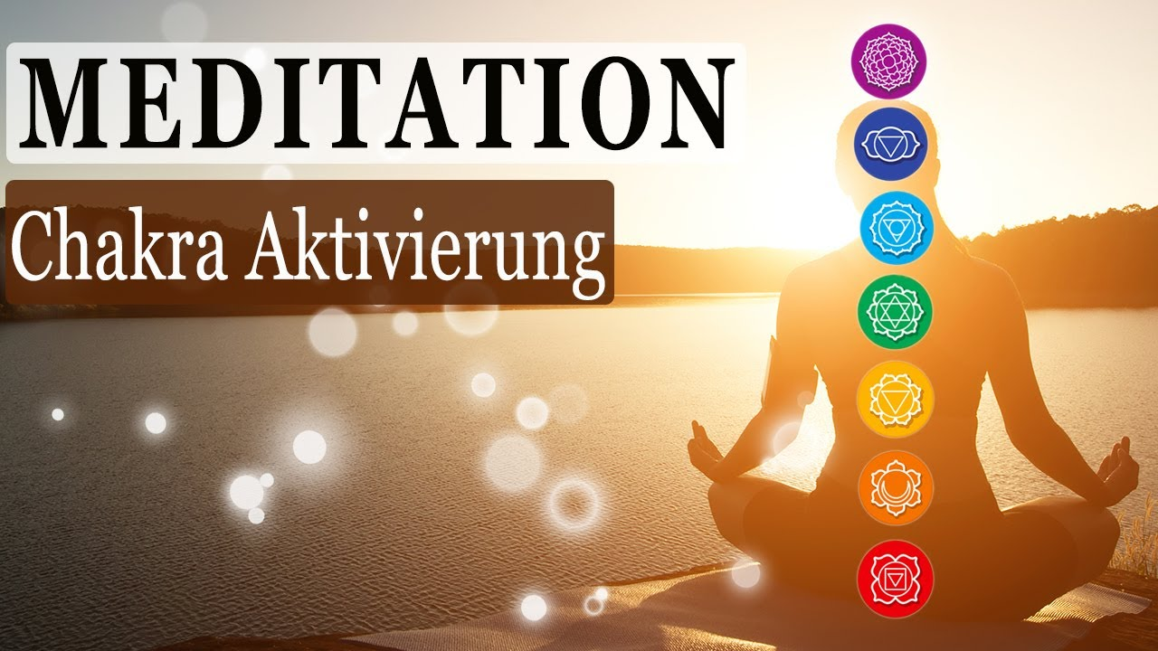 Geführte Morgen Meditation 7 Chakras Aktivierung Für Energie Wohlbefinden