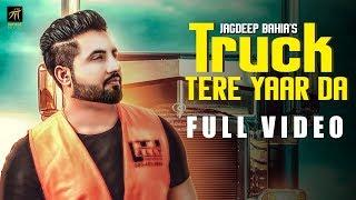 Truck (Tere Yaar Da)   Jagdeep Bahia   Lakhi Gill   Trend-Setter   Latest Punjabi Song 2018