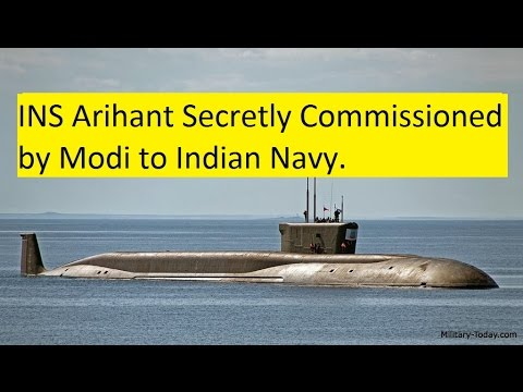 INS Arihant commissioned secretly, INS Aridhaman Ready for Sea Trail. Two Nuclear Sub's to India