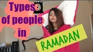 Types of People During Ramadan!