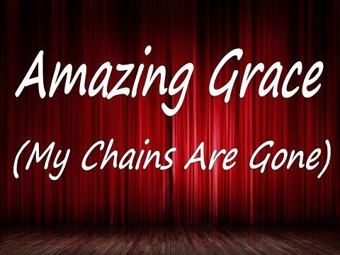 Amazing Grace My Chains Are Gone - Karaoke - Always Glorify God!