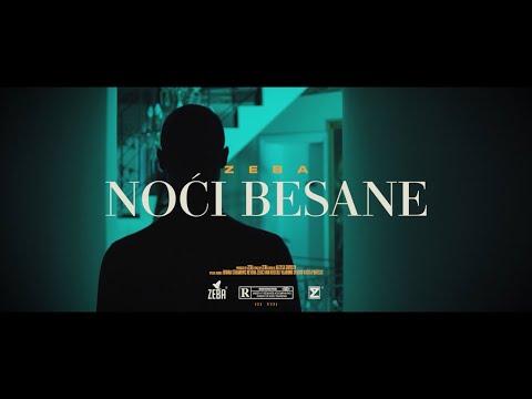 ZEBA - NOCI BESANE (Official Video)